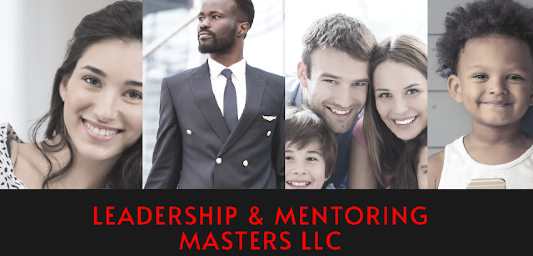 Leadership and Mentoring Masters, LLC